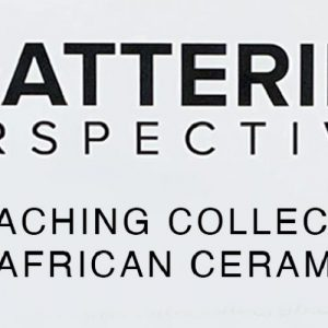 Shattering Perspectives: A Teaching Collection of Ceramics banner
